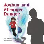 Joshua and Stranger Danger – Fundraising opportunity!